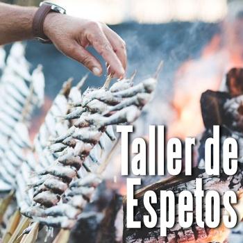 TALLER DE ESPETOS