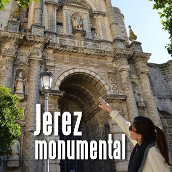 JEREZ MONUMENTAL (VISITA GUIADA)