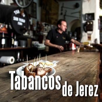 RUTA DE TABANCOS DE JEREZ